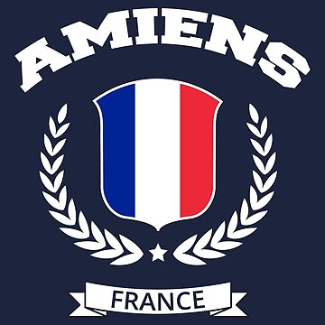 Amiens France T-Shirt by SayAhh