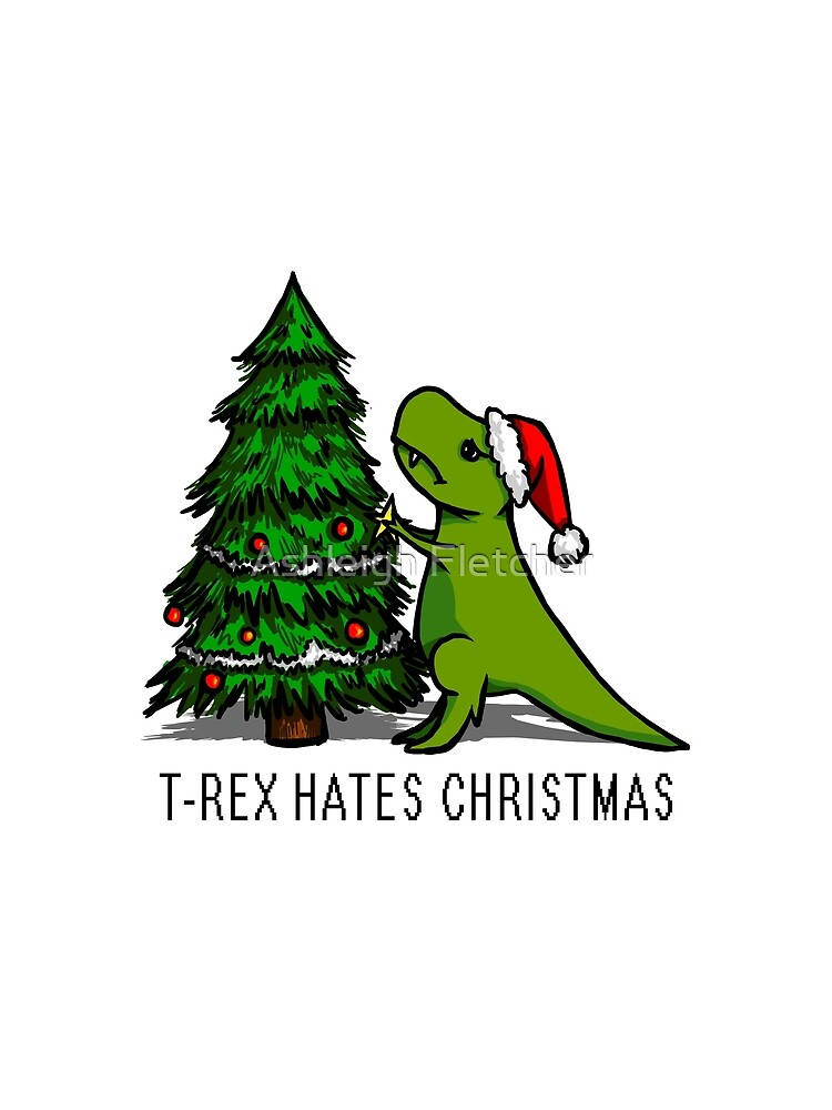 """""""T-Rex Hates Christmas"""" T-Shirt by afletcher   Redbubble"""