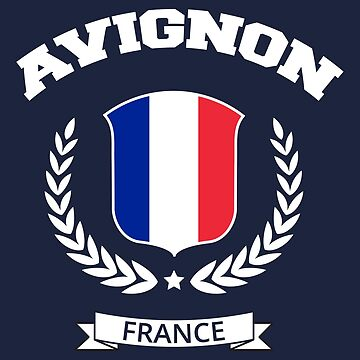Avignon France T-Shirt by SayAhh