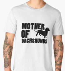 Mother of Dachshunds Love Dog  Men's Premium T-Shirt