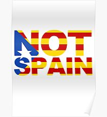 Catalonia Is Not Spain Poster