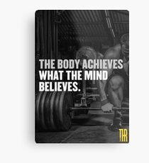 The body achieves what the mind believes. Metal Print