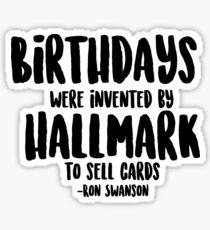 Birthday - Ron Swanson Quote Sticker