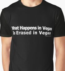What Happens in Vegas is Erased in Vegas Graphic T-Shirt