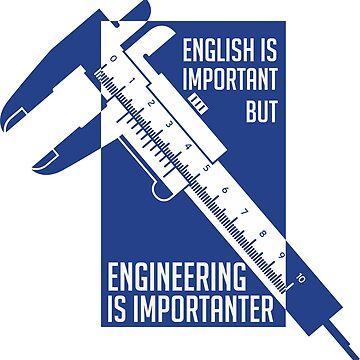 importance english in engineering Hello again cantarellia engineering plays a very important part in all our lives from vital issues such as delivering clean water systems to underdeveloped countries, to your iphone apps.