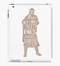 This is how liberty dies typography quote iPad Case/Skin