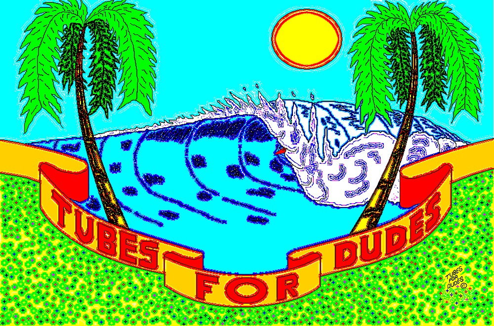 tudes for dudes by tubedude