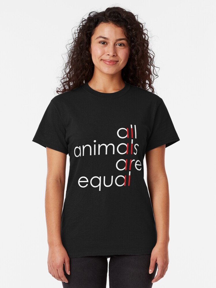 Alternate view of all animals are equal Classic T-Shirt