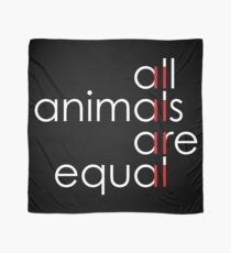 all animals are equal Scarf
