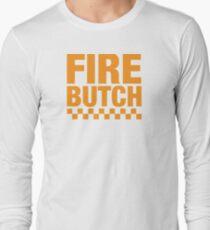 Fire Butch T-Shirt