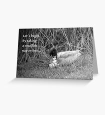 Let's begin by taking a smallish nap or two Greeting Card