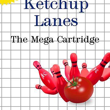 Ketchup Lanes   by KinkyKaiju