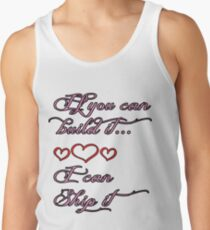 If You Can Build It T-Shirt