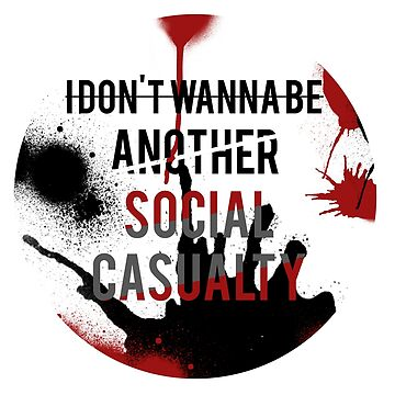 Social Casualty by timedies