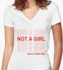 Not A Girl, Have A Nice Day! Women's Fitted V-Neck T-Shirt