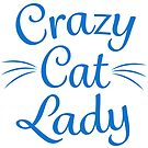 Crazy Cat Lady - Blue by catloversaus