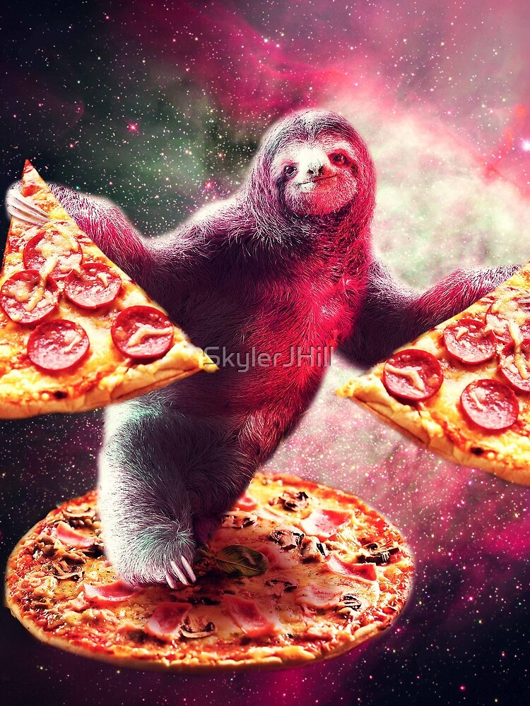 Funny Space Sloth With Pizza  by SkylerJHill