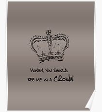 Sherlock - Honey, You Should See Me in a Crown Poster