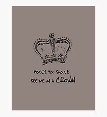 Sherlock - Honey, You Should See Me in a Crown Photographic Print