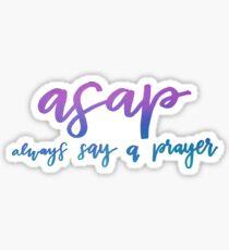 Always Say a Prayer Sticker