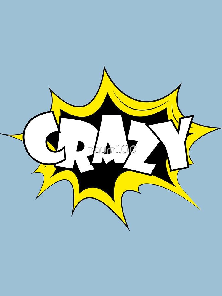 Cartoon comic pop art label-CRAZY by naum100