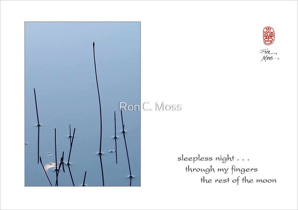 sleepless night by Ron C. Moss