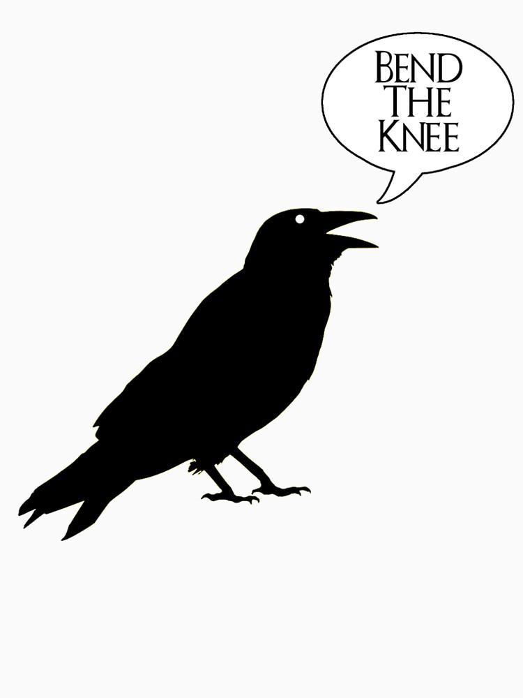 Raven Bend The Knee Game of Thrones Fan Design DT by BrobocopPrime
