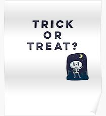 Trick Or Treat Cute Skeleton Poster