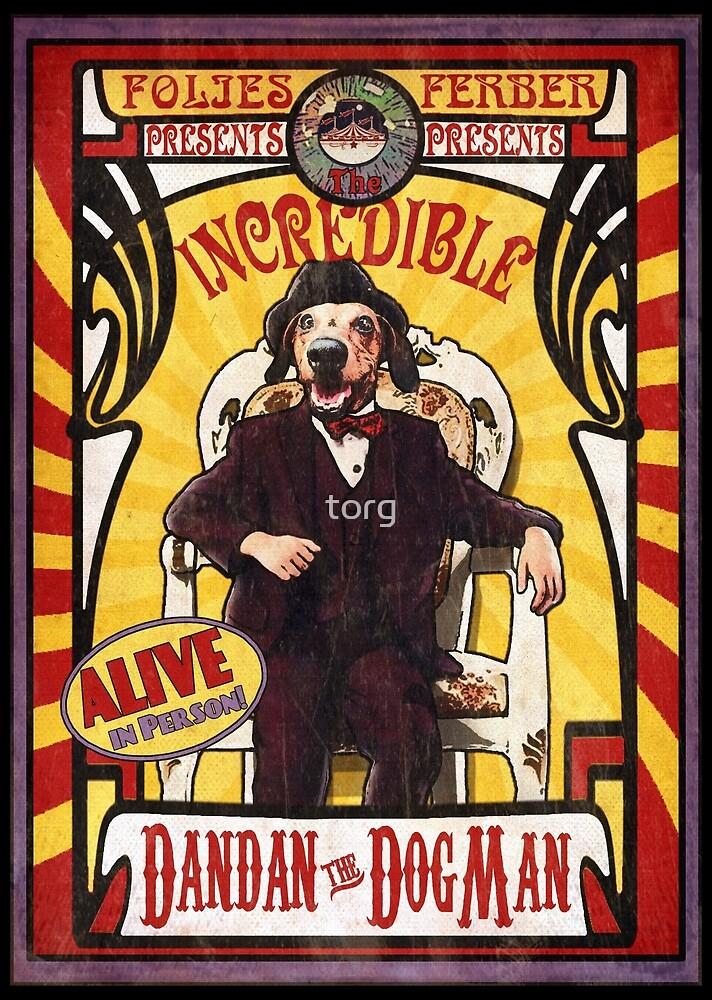 Dandan the Dog Man- Vintage Sideshow Poster by torg