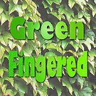 Green Fingered 2 by Colin Bentham