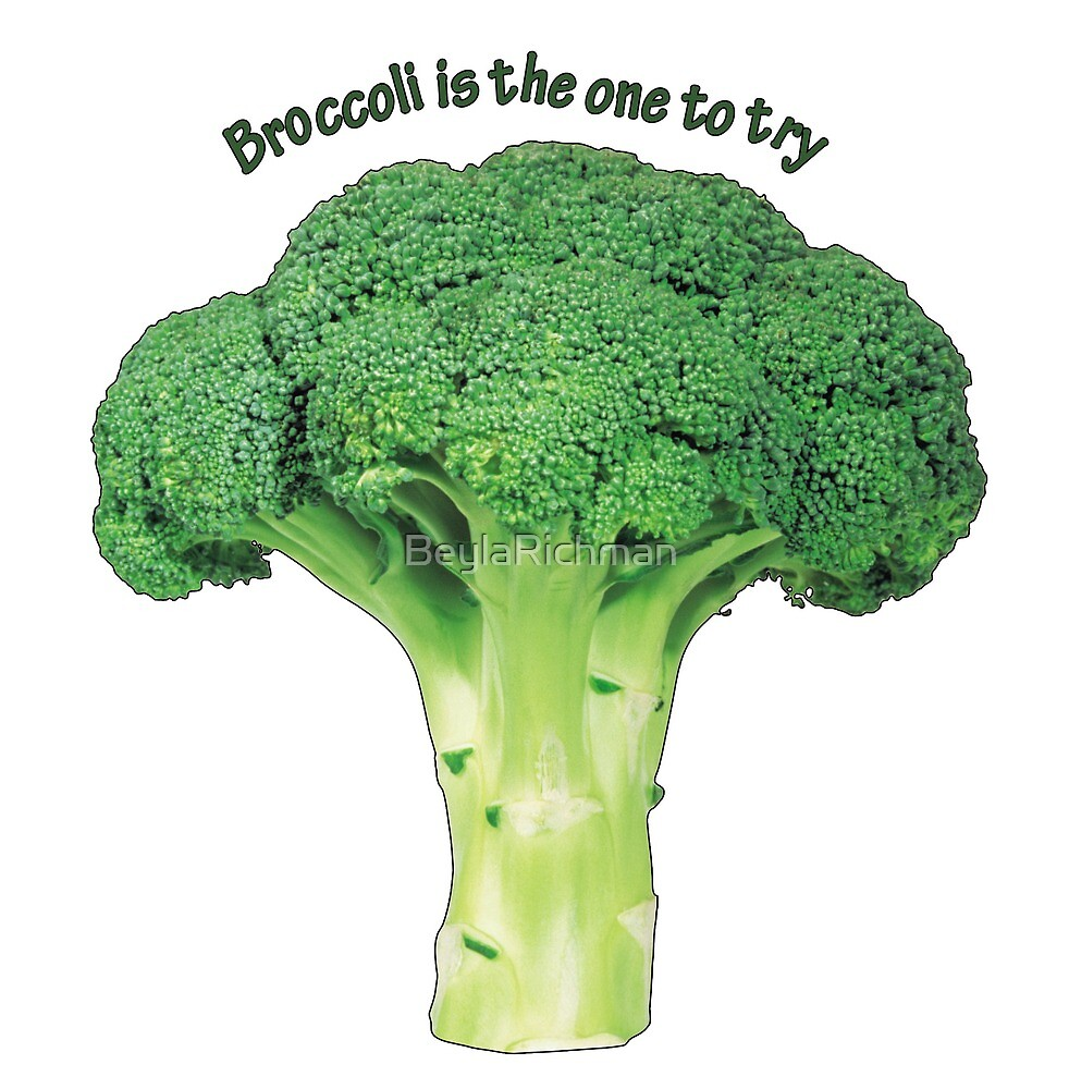 Broccoli is the one to try by BeylaRichman