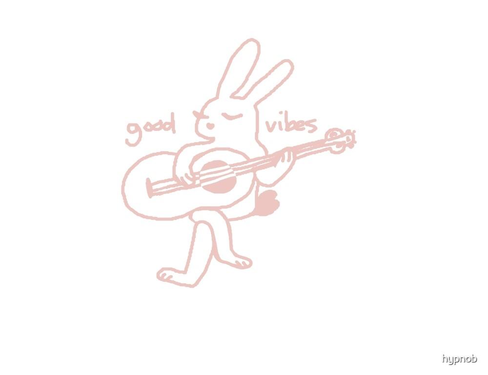 Good Vibes Bunny by hypnob