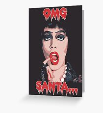 Rocky Horror Picture Show Christmas Humor OMG Santa  Greeting Card