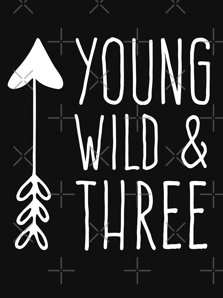 Young Wild And Three by with-care