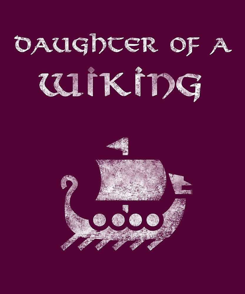 Daughter of a Viking. Norse, Nordic Roots. by STYLESYNDIKAT