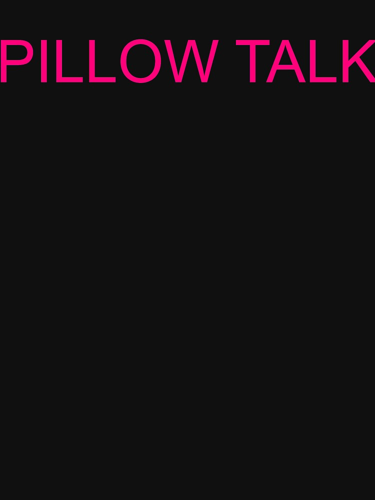 PILLOW TALK by travistees