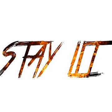 STAY LIT by Siv123