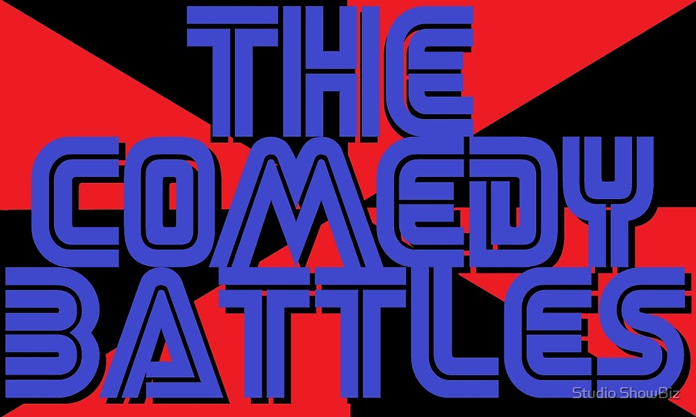 The Comedy Battles Mechandise by Studio ShowBiz