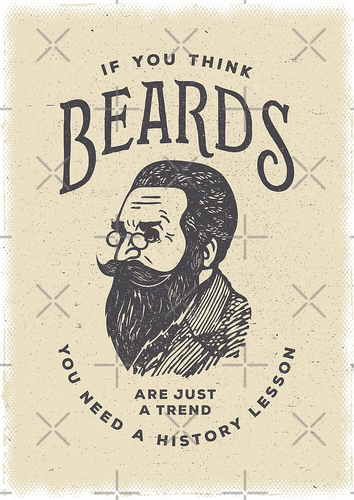 If You Think Beards are Just a Trend You Need a History Lesson by BeardyGraphics