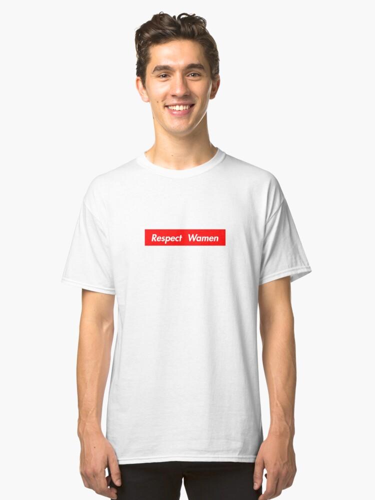 Respect Wamen Classic T-Shirt Front