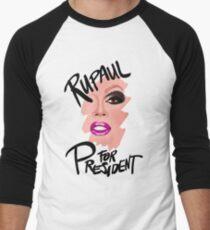RuPaul for President- Black Text T-Shirt