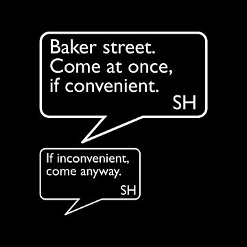 Baker Street. Come at once. by Lasher