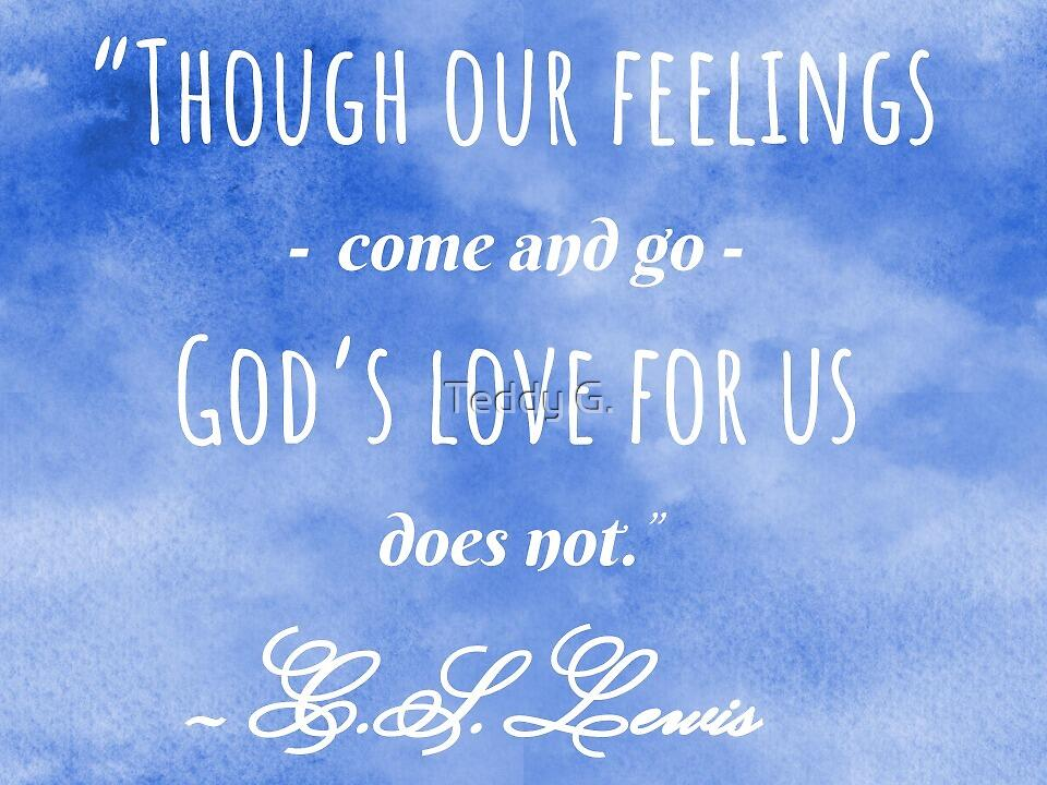 C.S. Lewis quote by T3ddy3