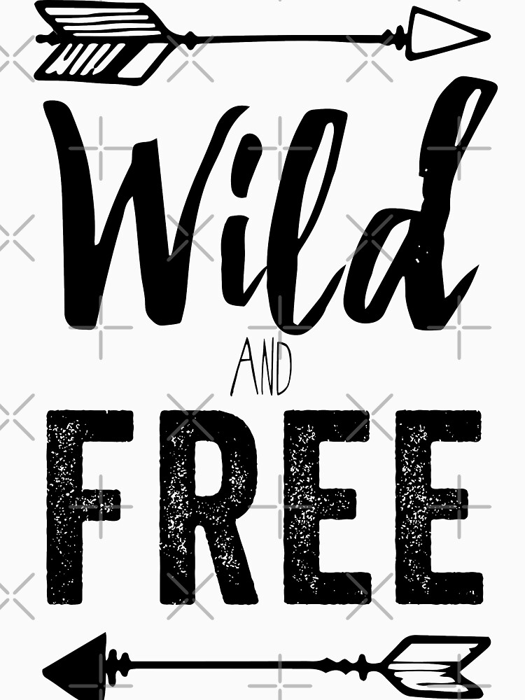 Wild And Free by with-care