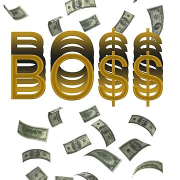 BO$$$$$$ by chrisko