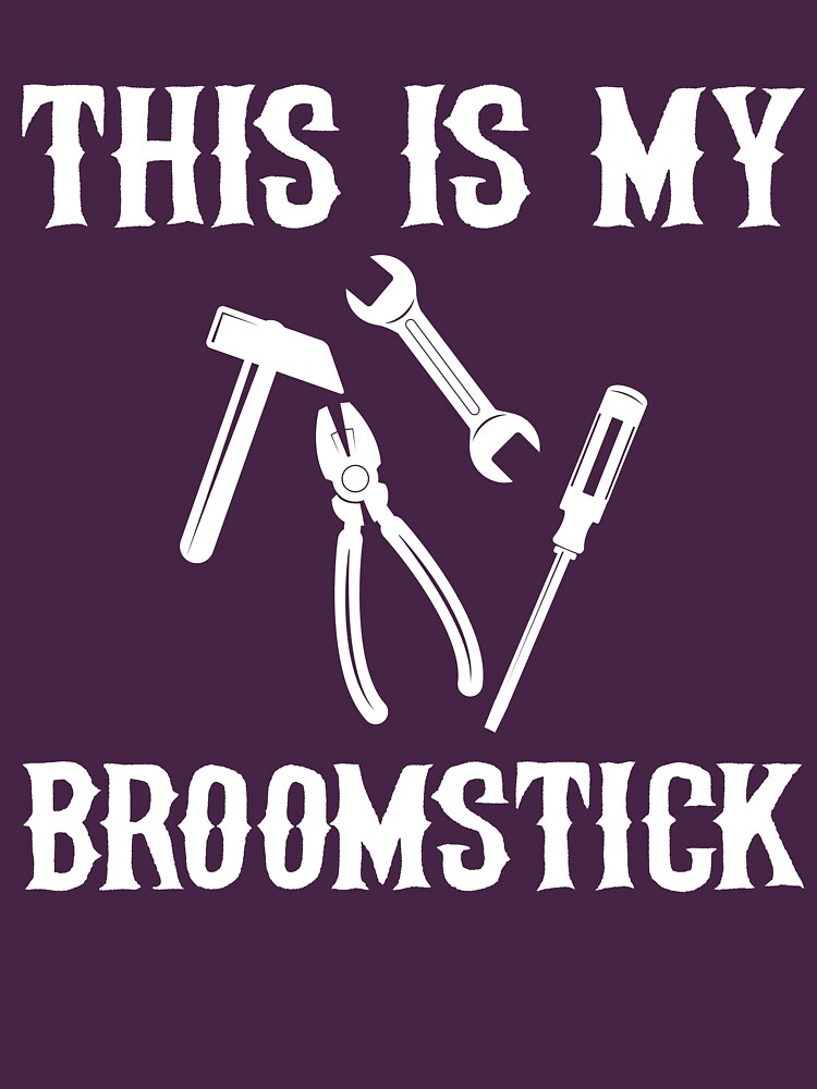 This Is My Broomstick Mechanic Halloween by kamrankhan