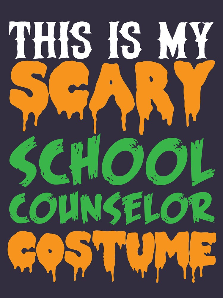 This Is My Scary School Counselor Costume by kamrankhan