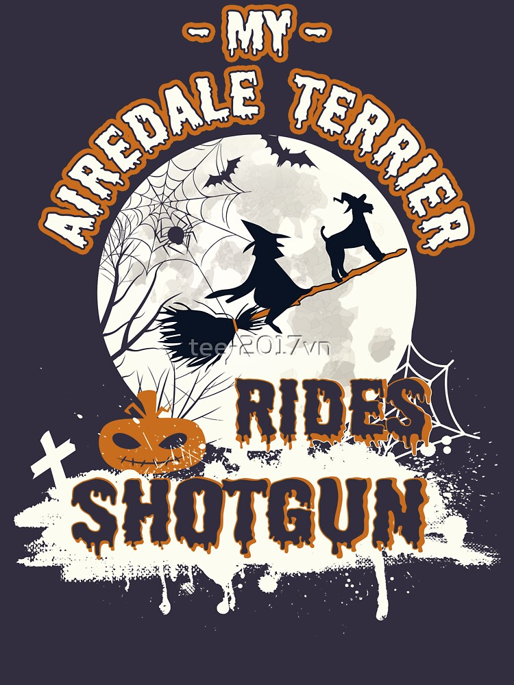 Airedale Terrier halloween shirt by tee-2017vn