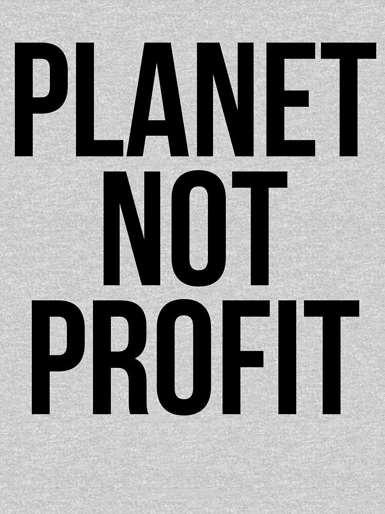 Planet Not Profit by kamrankhan