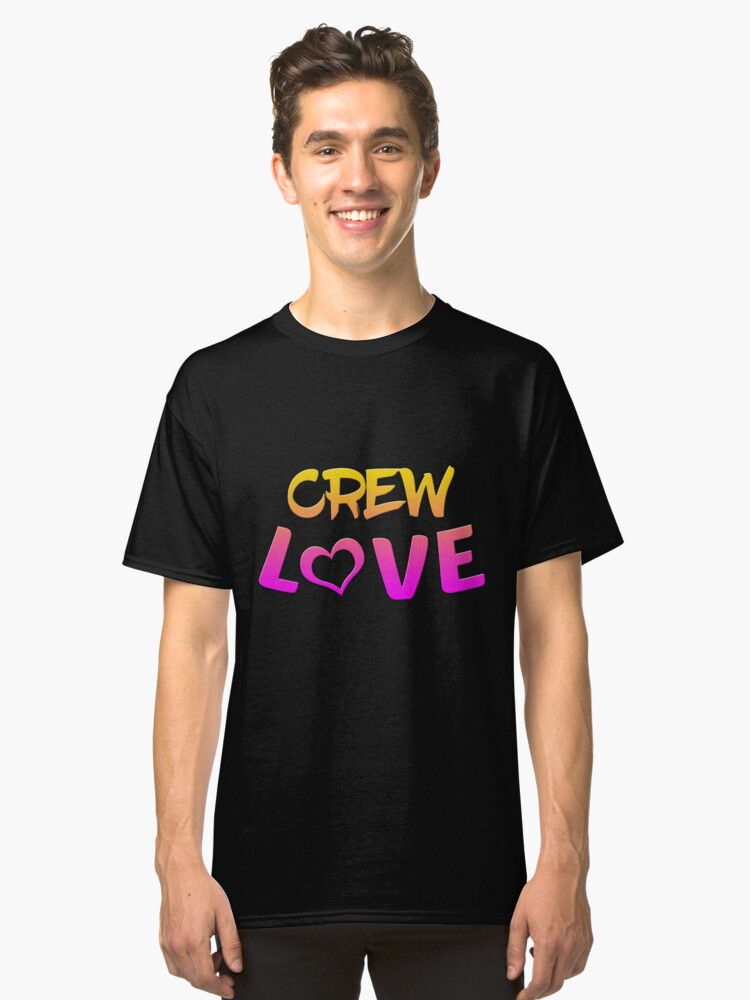 Crew Love Classic T-Shirt Front
